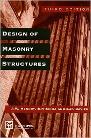 Design of Masonry Structures - Edited by S.R. Davies, B.P. Sinha, S.R. Davies