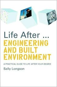 Life After. Engineering and Built Environment - Sally Longson