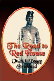 The Road To Red House - Chuck Strickland, Peggy Strickland
