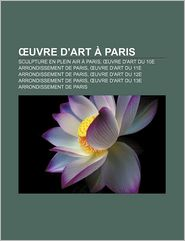 Uvre D'Art Paris - Source Wikipedia, Livres Groupe (Editor)