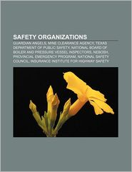 Safety Organizations - Books Llc