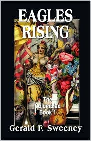 Eagles Rising: The Columbiad - Book 1