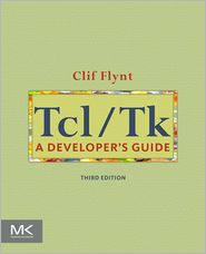 Tcl/Tk: A Developer's Guide - Clif Flynt