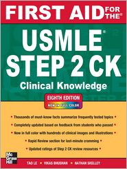 First Aid for the USMLE Step 2 CK, Eighth Edition - Tao Le, Vikas Bhushan