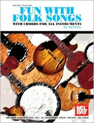 Fun with Folk Songs: With Chords for All Instruments