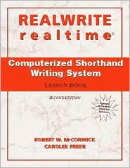 REALWRITE/realtime Computerized Shorthand Writing - Robert W. McCormick, Carolee Freer