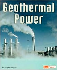 Geothermal Power - Josepha Sherman, Roland N. Horne