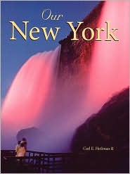 Our New York - Carl E. Heilman