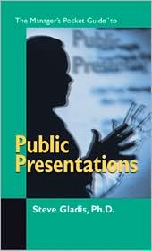 The Manager's Pocket Guide to Public Presentations