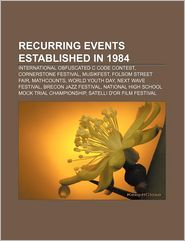 Recurring Events Established In 1984 - Books Llc