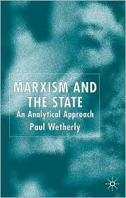Marxism And The State - Paul Wetherly