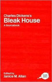 A Routledge Literary Sourcebook on Charles Dickens' Bleak House - Janice M. Allan (Editor)