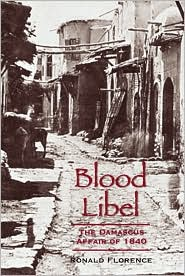 Blood Libel: The Damacus Affair of 1840