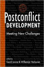 Postconflict Development: Meeting New Challenges - Gerd Junne (Editor), Willemijn Verkoren (Editor)