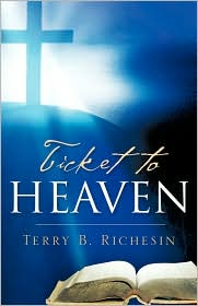 Ticket To Heaven - Terry B Richesin