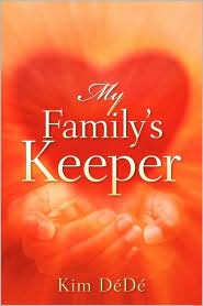My Family's Keeper - Kim Dede