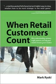 When Retail Customers Count - Mark Ryski