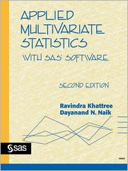 Applied Multivariate Statistics With Sas(R) Software, Second Edition - Sas Publishing, Dayanand N. Naik