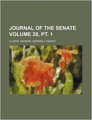 Journal of the Senate of the General Assembly (28, PT. 1)