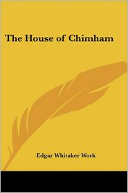 The House of Chimham - Edgar Whitaker Work