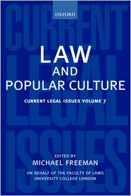 Law and Popular Culture 2004 - Michael Freeman (Editor)