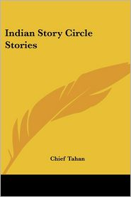 Indian Story Circle Stories - Chief Tahan