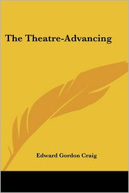 Theatreadvancing - Edward Gordon Craig