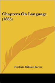Chapters on Language - Frederic William Farrar