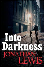Into Darkness - Jonathan Lewis