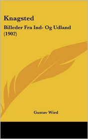Knagsted - Gustav Wied