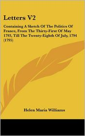Letters V2 - Helen Maria Williams