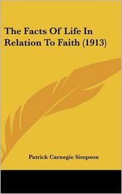 The Facts of Life in Relation to Faith (1913)