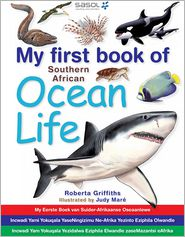 My first book of Southern African Ocean Life (PagePerfect NOOK Book) - Roberta Griffiths, Judy Mare (Illustrator)