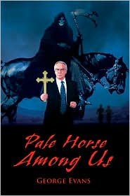 Pale Horse Among Us - George Evans