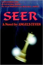 Seer: A Extraordinary Man an Astonishing Woman the Most Amazing Love Story Ever. Written - Angelsteven