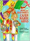 Mimi and Jean-Paul's Cajun Mardi Gras - Elizabeth Moore, Alice Couvillon, Marilyn Rougelot (Illustrator), Marilyn C. Rougelot (Illustrator)