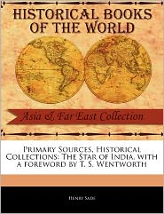 Primary Sources, Historical Collections - Henry Sade, Foreword by T.S. Wentworth
