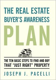 The Real Estate Buyer's Awareness Plan - Joseph J. Pacelli