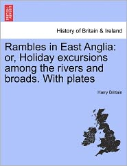 Rambles In East Anglia - Harry Brittain