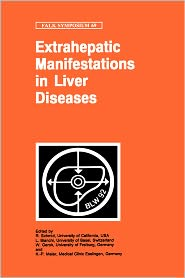 Extrahepatic Manifestations in Liver Diseases - R. Schmid (Editor), L. Bianchi (Editor), W. Gerok (Editor), K.P. Maier (Editor)