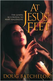 At Jesus Feet: The Gospel According to Mary Magdalene