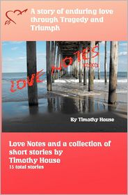Love Notes - Timothy House