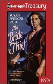 The Bride Thief - Susan Spencer Paul