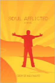 Soul Afflicted - George Hayward