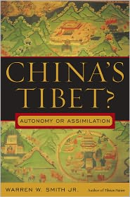 China's Tibet?: Autonomy or Assimilation - Warren W. Smith