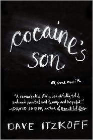 Cocaine's Son - Dave Itzkoff