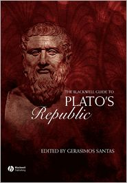 The Blackwell Guide to Plato's Republic - Gerasimos Santas