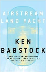 Airstream Land Yacht - Ken Babstock
