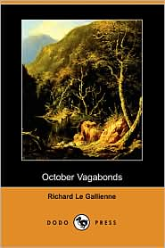 October Vagabonds - Richard Le Gallienne