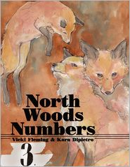 North Woods Numbers - Vicki Fleming, Kara Dipietro